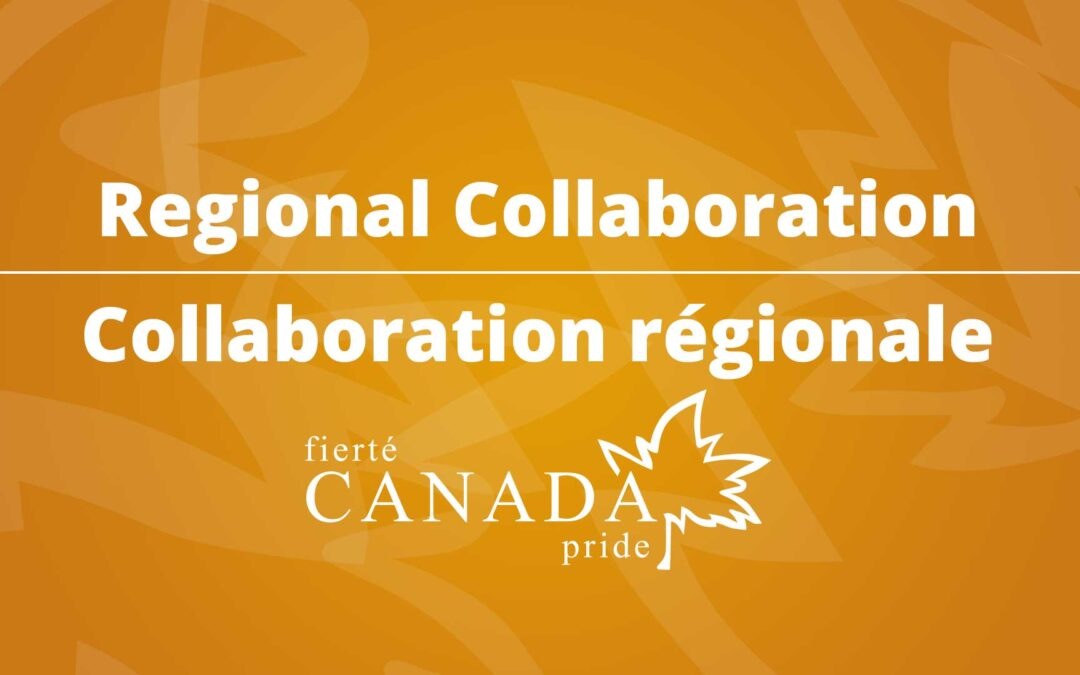 Regional Collaboration on the LGBTQ2 Capacity Fund [EN/FR]
