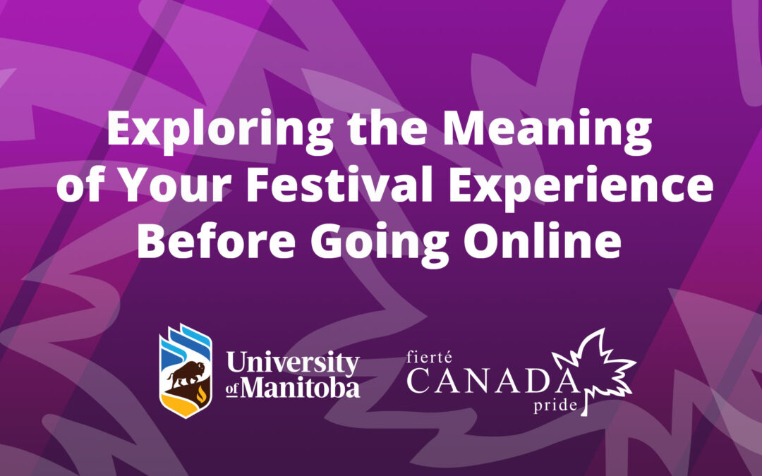 Webinar: Exploring the Meaning of Your Festival Experience Before Going Online