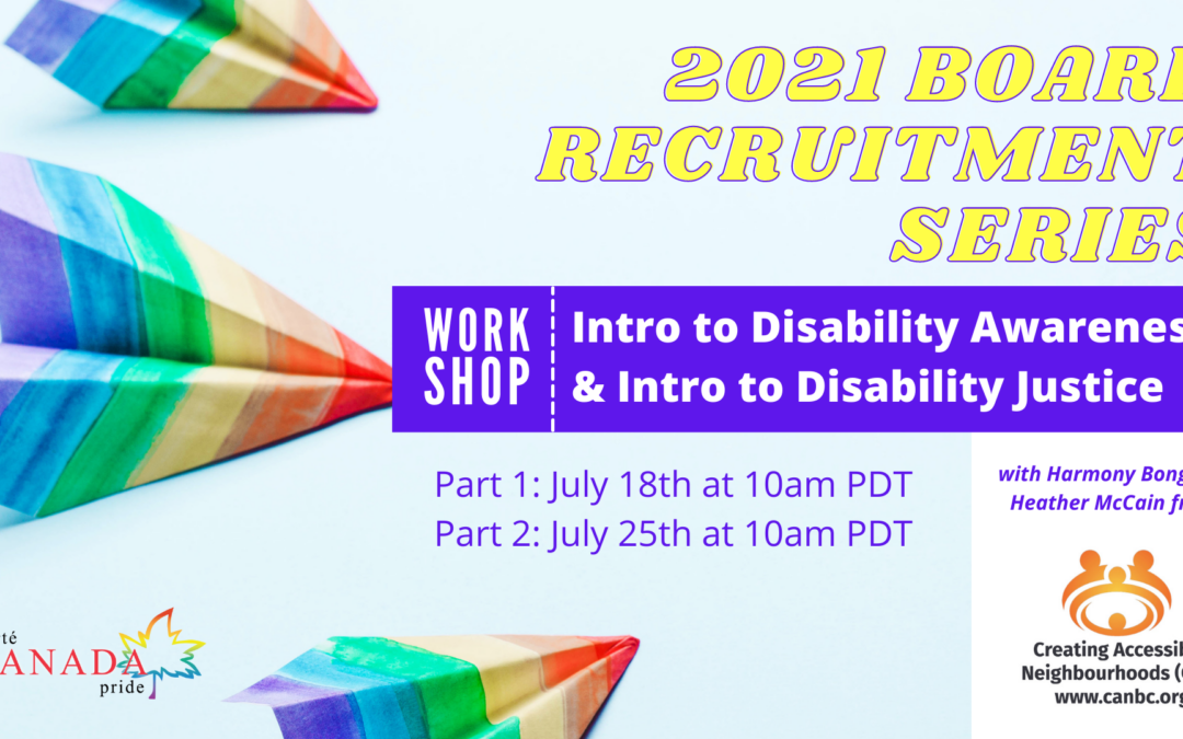 2021 BOARD RECRUITMENT  SERIES – Intro to Disability Awareness & Intro to Disability Justice